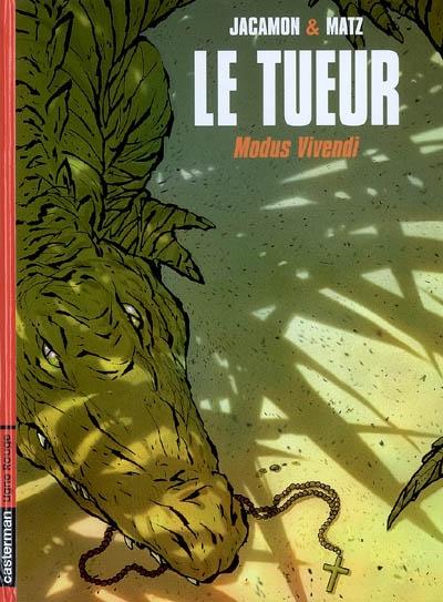 Le Tueur. Vol. 6. Modus vivendi
