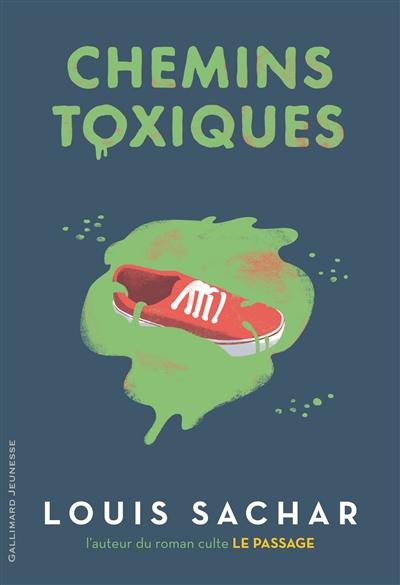 Chemins toxiques | Sachar, Louis (1954-....). Auteur