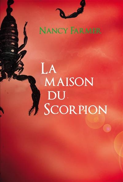 maison du scorpion (La) |