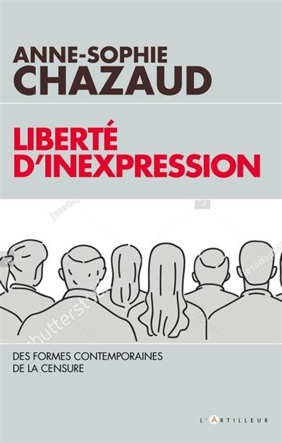 Liberté d'inexpression : nouvelles formes de la censure contemporaine