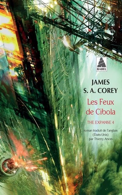 The expanse. Vol. 4. Les feux de Cibola