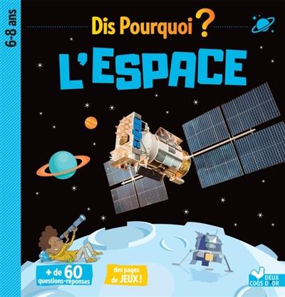 L'espace : 6-8 ans