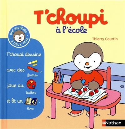 T'Choupi à l'école   Courtin, Thierry (1954-....). Auteur