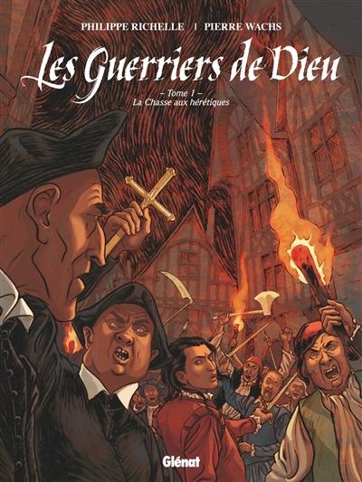 chasse aux hérétiques (La) | Richelle, Philippe. Auteur