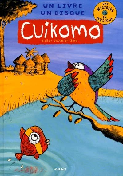 Cuikomo / Didier Jean, Zad | Jean, Didier. Auteur