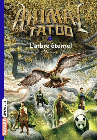 Animal tatoo. Vol. 7. L'arbre éternel
