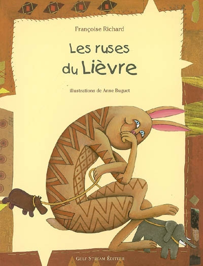 Les ruses du lièvre / Françoise Richard | Richard, Françoise (1950-....). Auteur