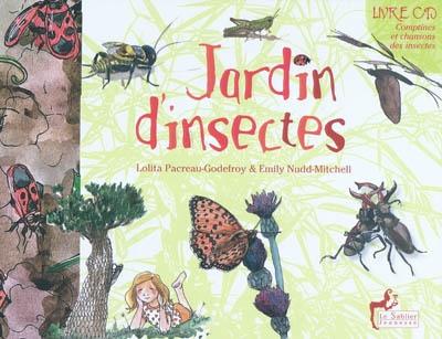 Jardin d'insectes   Pacreau-Godefroy, Lolita. Auteur
