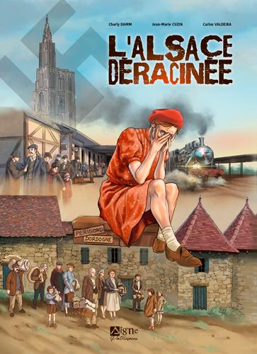 L'Alsace déracinée