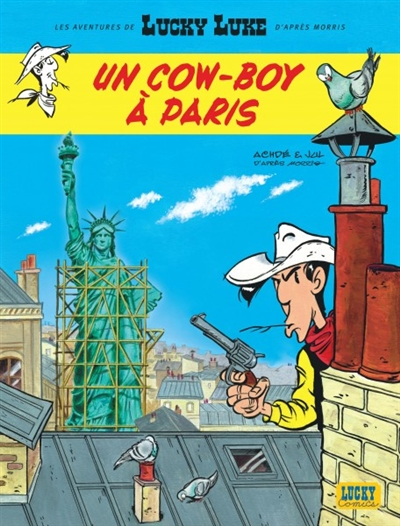 Les aventures de Lucky Luke d'après Morris. Vol. 8. Un cow-boy à Paris