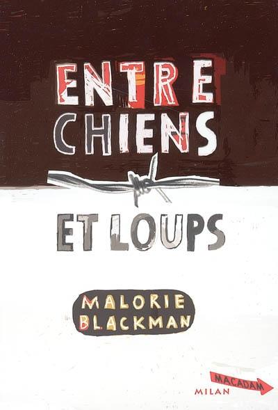 Entre chiens et loups. 1 / Malorie Blackman | Blackman, Malorie. Auteur