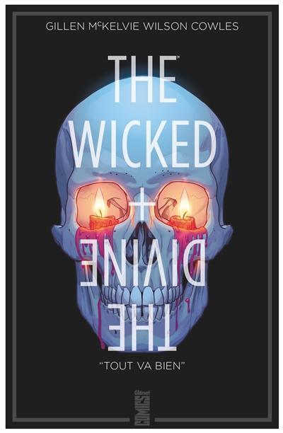 The wicked + the divine. Vol. 9. Tout va bien