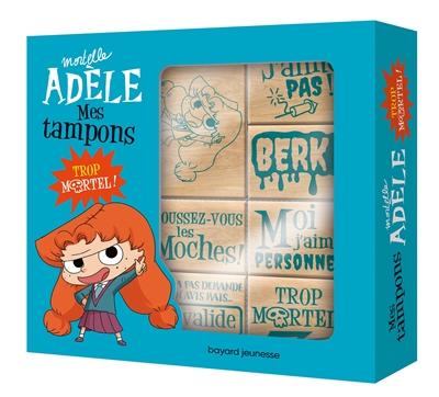 Mortelle Adèle : mes tampons : trop mortel !