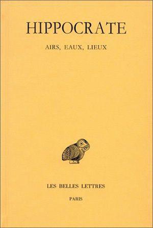 Oeuvres complètes. Vol. 2-2. Airs, eaux, lieux