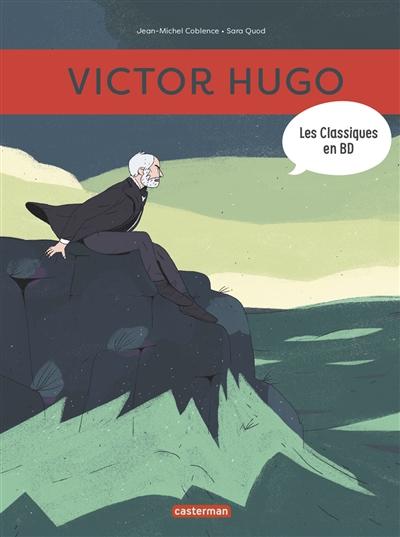 Les classiques en BD. Victor Hugo