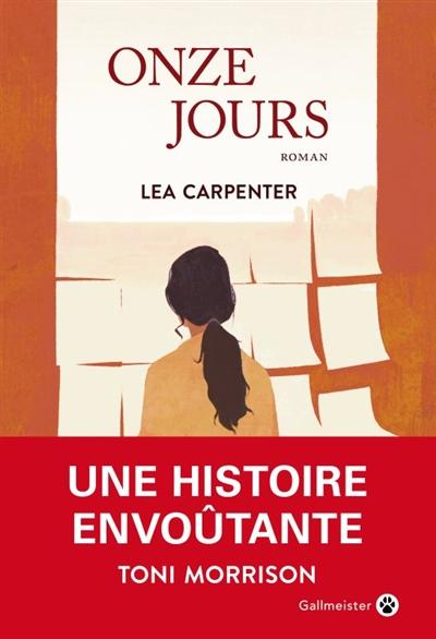 Onze jours / Lea Carpenter |