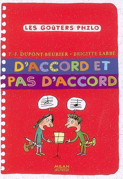 D'accord et pas d'accord | Dupont-Beurier, Pierre-François. Auteur