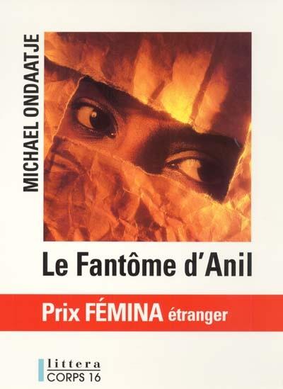 Le fantôme d'Anil / Michael Ondaatje | Ondaatje, Michael (1943-....). Auteur