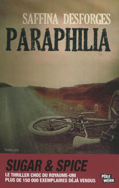 Paraphilia | Desforges, Saffina. Auteur
