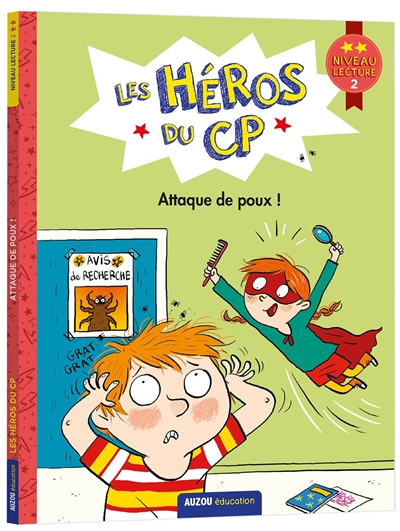 Les héros du CP. Attaque de poux ! : niveau lecture 2
