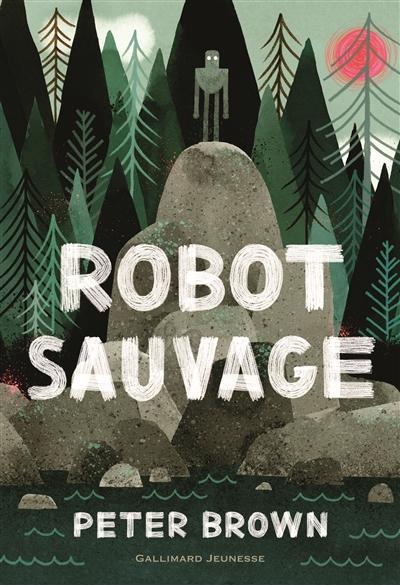 Robot sauvage | Brown, Peter. Auteur