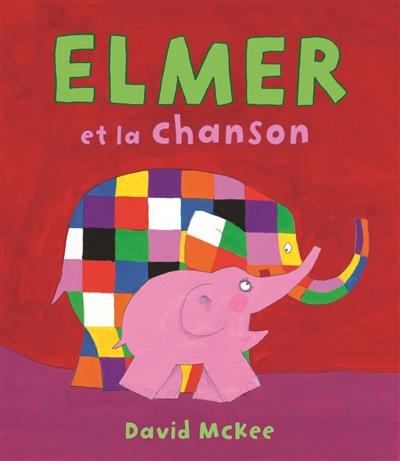 Elmer-et-la-chanson
