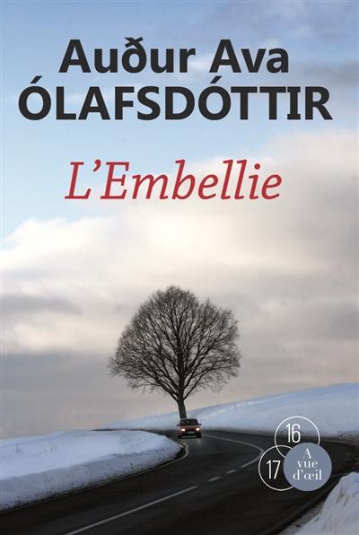 L' embellie / Audur Alva Olafsdottir | Auur Ava Olafsdottir (1958-....). Auteur