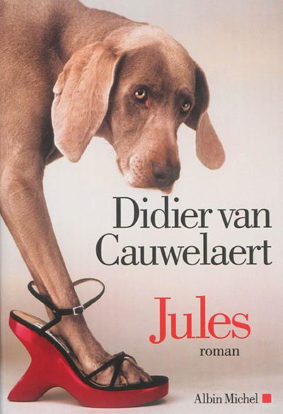 Jules | Van Cauwelaert, Didier (1960-....). Auteur