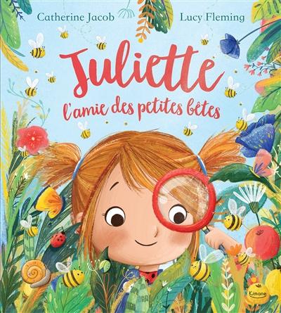 Juliette, l'amie des petites bêtes