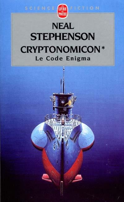 Cryptonomicon. Vol. 1. Le code Enigma
