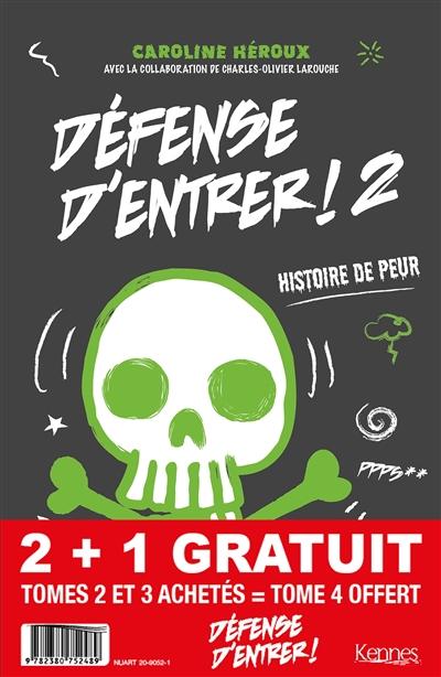 Pack Défense d'entrer ! : tome 2 et 3 achetés = tome 4 offert