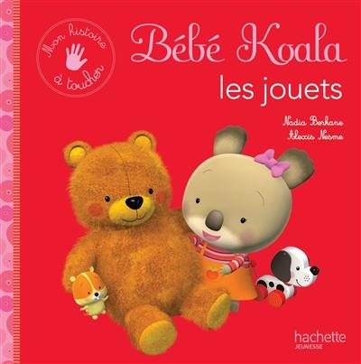 Les jouets / Nadia Berkane, Alexis Nesme | Berkane, Nadia (1973-....). Auteur
