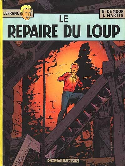 Lefranc. Vol. 4. Le repaire du loup