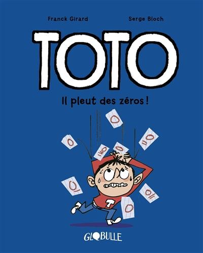 Toto. Vol. 10. Il pleut des zéros !