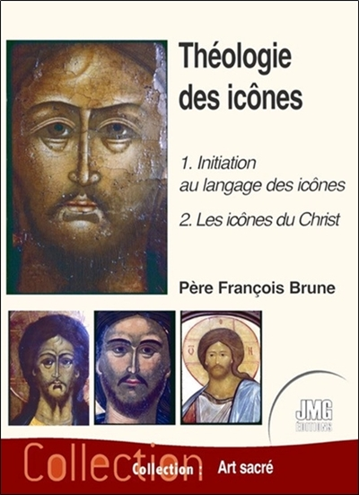 Théologie des icônes. Vol. 1