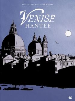 Venise hantée : intégrale