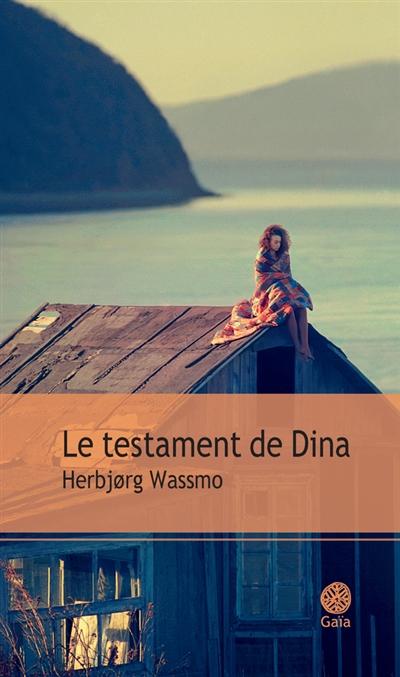 testament de Dina (Le) : roman |