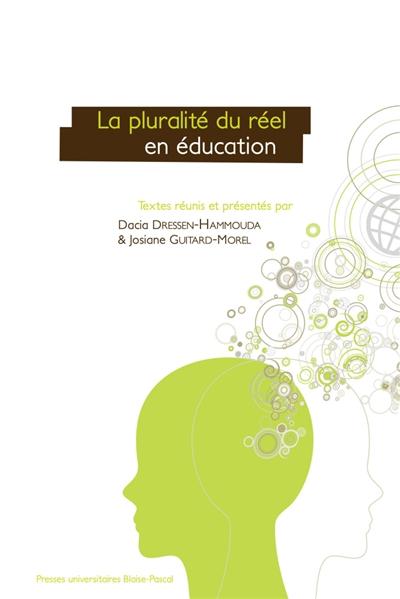 La pluralité du réel en éducation : situations d'apprentissage et de transmission des connaissances