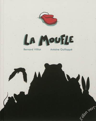 moufle (La)   Villiot, Bernard. Auteur