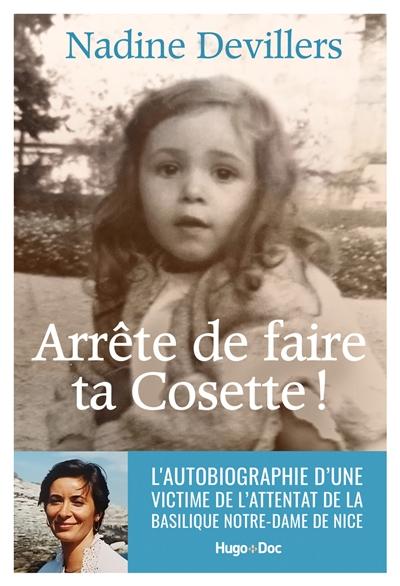 Arrête de faire ta Cosette !