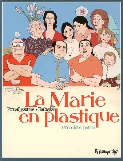 Marie en plastique (La) | Rabaté, Pascal (1961-....). Auteur