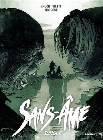 Sans-Ame. Vol. 4. Jungle