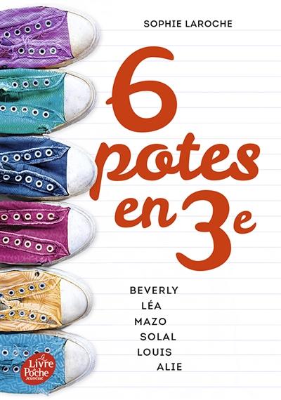 6 potes en 3e : Beverly, Léa, Mazo, Solal, Louis, Alie