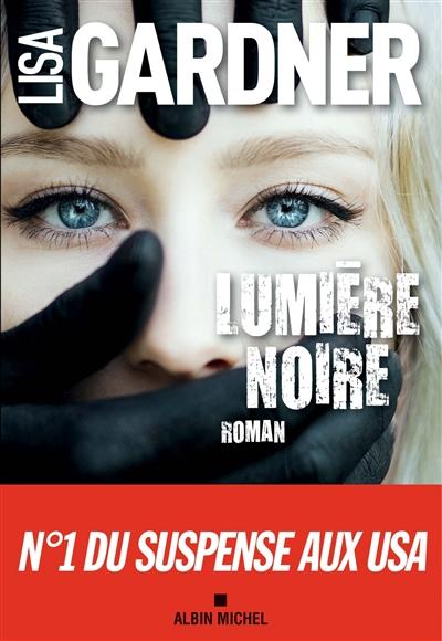 Couverture de : Lumière noire : roman