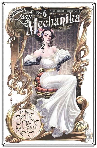 Lady Mechanika. Vol. 6. La belle dame sans merci