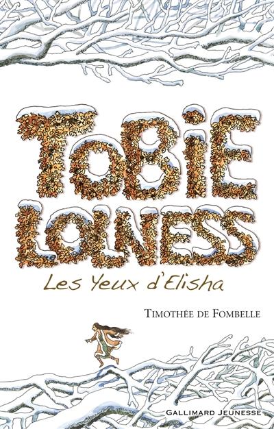 Les yeux d'Elisha / Timothée de Fombelle | Fombelle, Timothée de (1973-....). Auteur