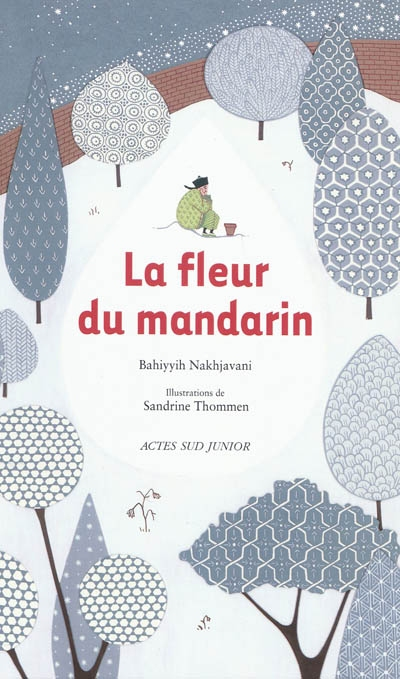 fleur du mandarin (La) | Nakhjavani, Bahiyyih. Auteur