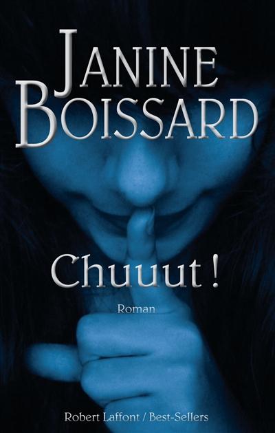 Chuuut ! / Janine Boissard | Boissard, Janine. Auteur