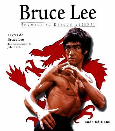Bruce Lee, hommage au dragon éternel