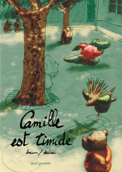 Camille est timide | Baum, Gilles. Auteur